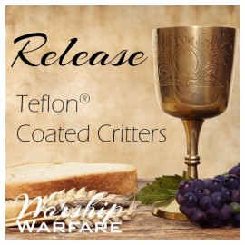 A0003RE Release Part 2:  Teflon® Coated Critters