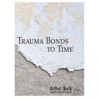 Trauma Bonds to Time