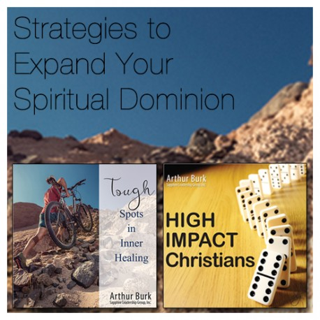 Strategies to Expand Your Spiritual Dominion