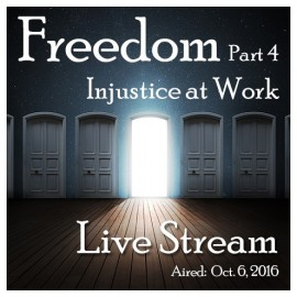 04FRE Freedom 4:  Injustice at Work