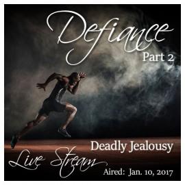 A0013DEF Defiance Part 2: Deadly Jealousy