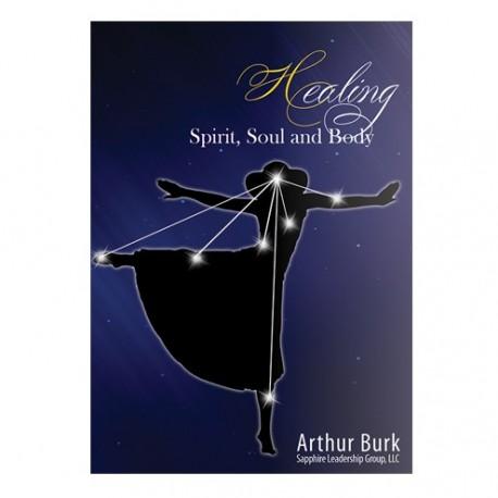 Healing Spirit, Soul and Body