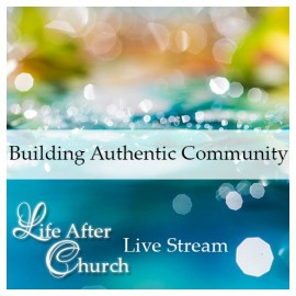 08LAC Building Authentic Community