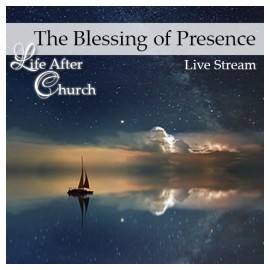 A010LAC The Blessing of Presence