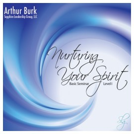 Nurturing Your Spirit: Basic Seminar Download