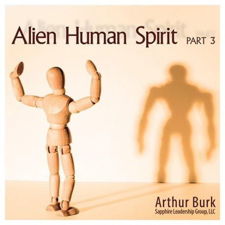 Alien Human Spirit Part 3