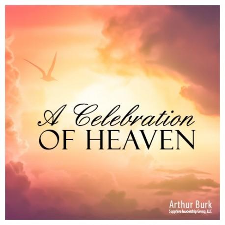 A Celebration of Heaven