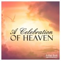 A Celebration of Heaven Download