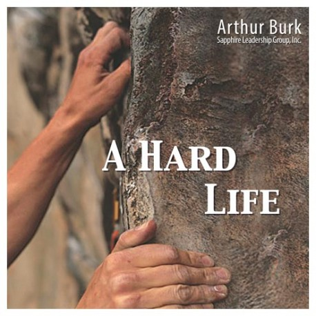 A Hard Life