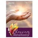 Blessing Womanhood Part 1