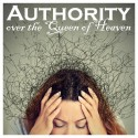 01E. Authority over the Queen of Heaven