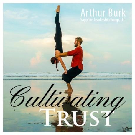 Cultivating Trust