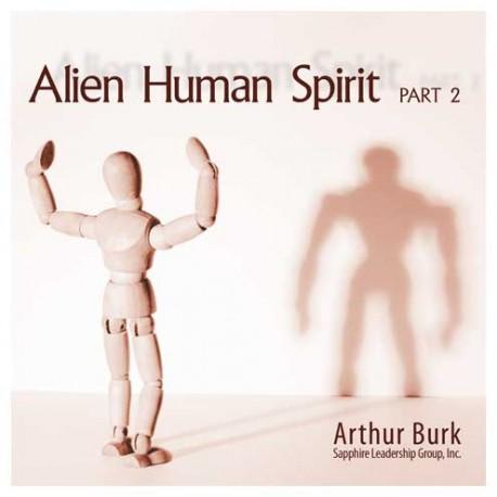 Alien Human Spirit Part 2