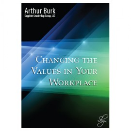 Changing the Values in Your Workplace Download