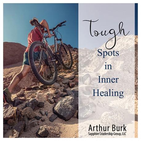 Tough Spots in Inner Healing