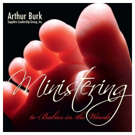 Ministering to Babies in the Womb