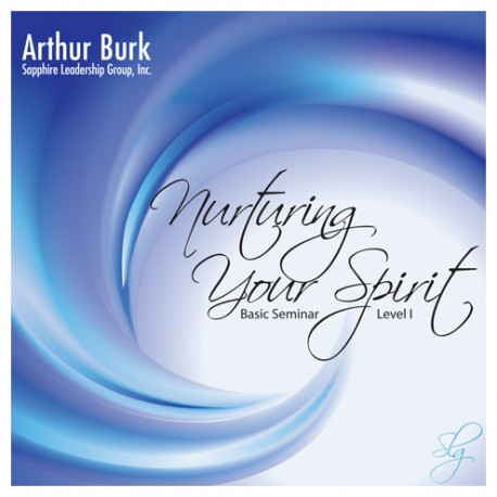 Nurturing Your Spirit: Basic Seminar