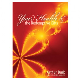 Your Health & the Redemptive Gifts Download