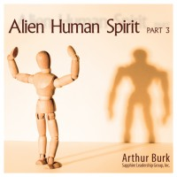 Alien Human Spirit Part 3