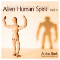 Alien Human Spirit Part 3 Download