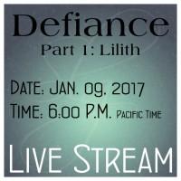 A0010DEF Defiance Part 1: Lilith