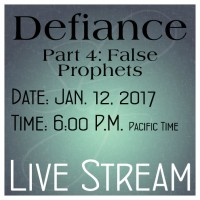 A0011DEF Defiance Part 4: False Prophets