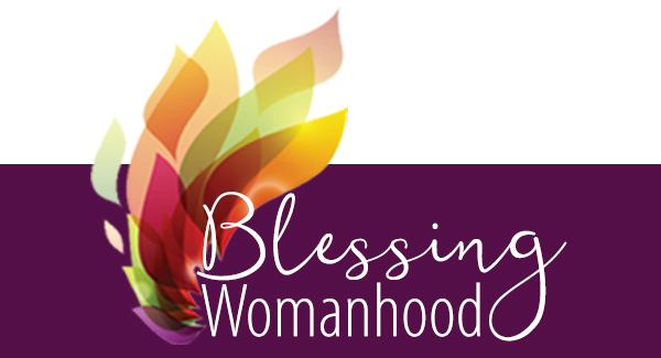 Blessing Womanhood Events